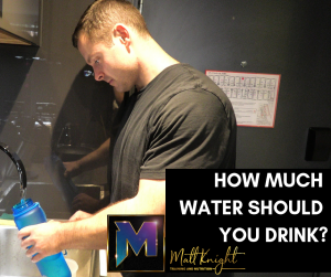 How much water should you drink
