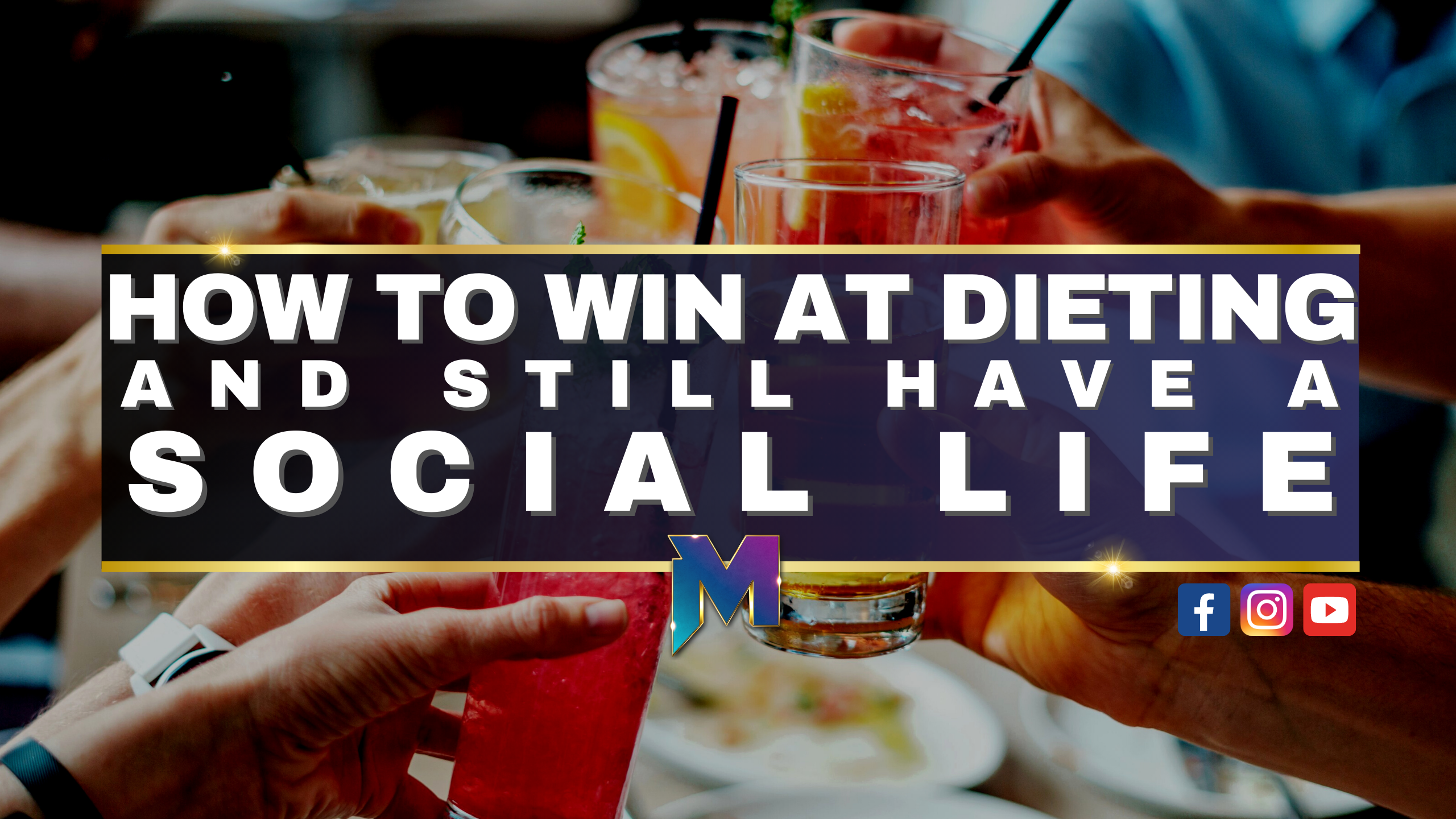How to win at dieting and still have a social life