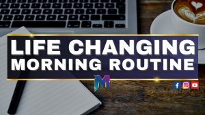 The life changing morning routine for progress driven professionals